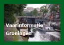 Praktische vaarinformatie voor Groningen
